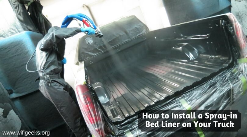 How to install a spray-in bed liner on your truck