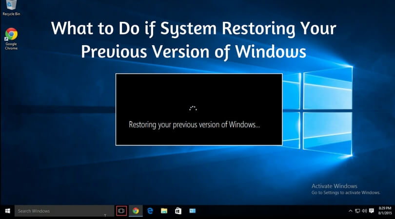 What to do if system restoring your previous version of windows (1)