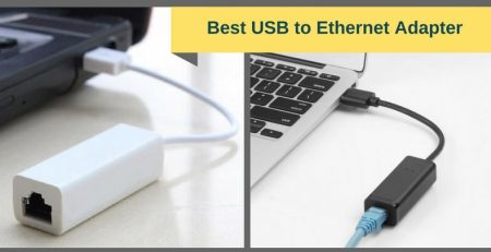 Best USB to Ethernet adapter