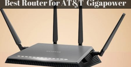 Best Router for AT&T Gigapower